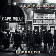 Tom Pacheco «Boomtown»