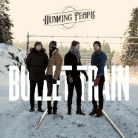 Humming People «Bullet train»
