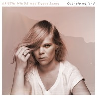 Kristin Minde «Over sjø og land»